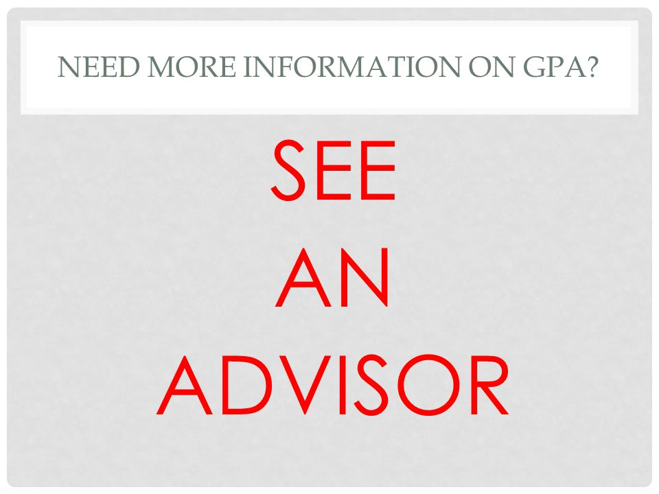 Need more information on gpa