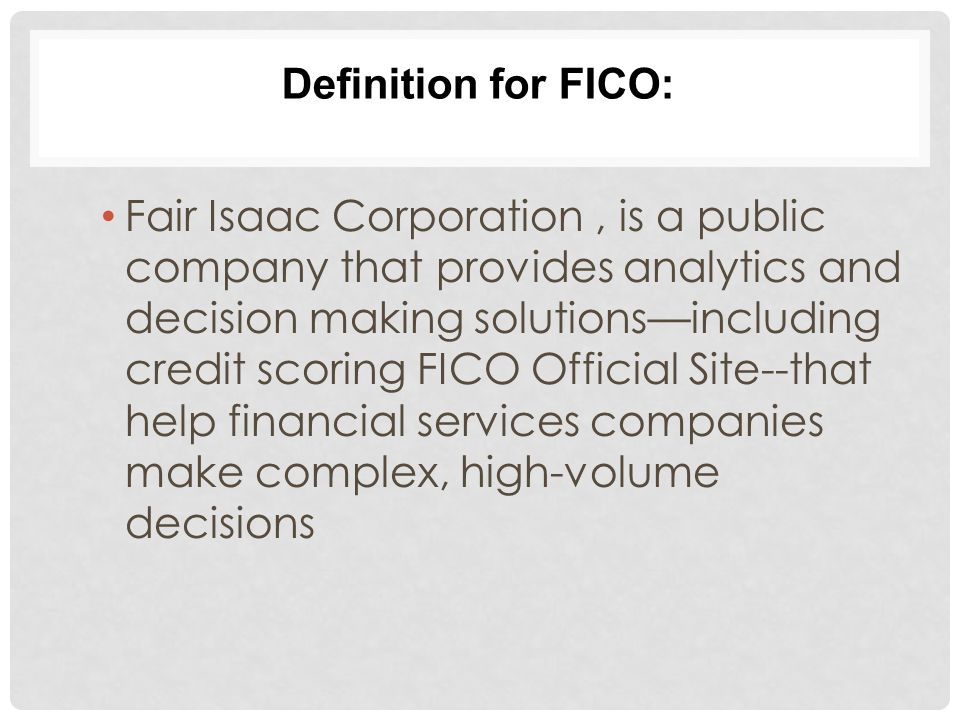 Definition for FICO: