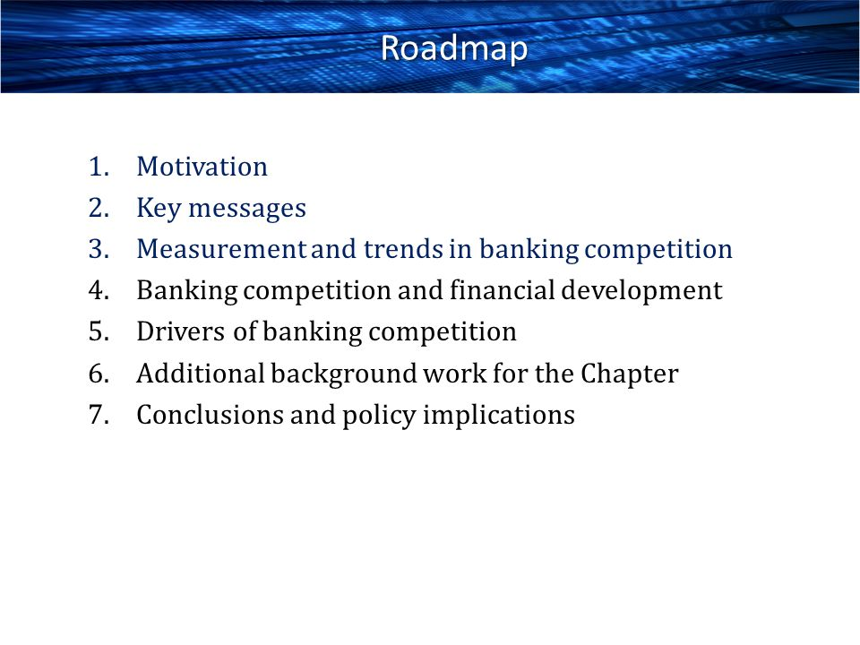 Roadmap Motivation Key messages