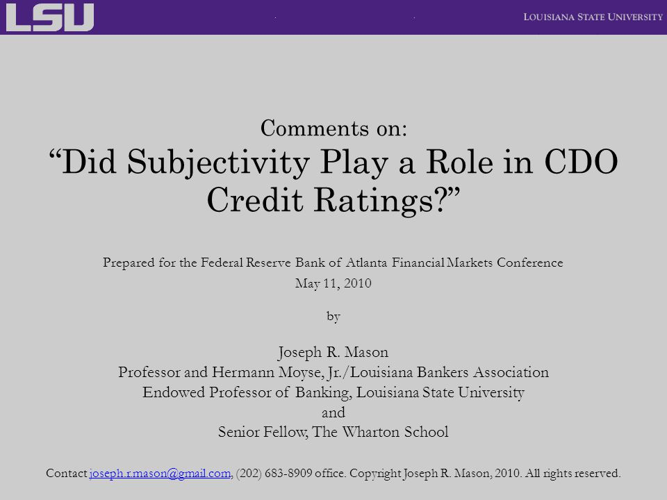 Comments on: Did Subjectivity Play a Role in CDO Credit Ratings