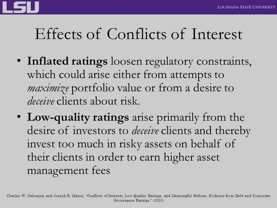 Effects of Conflicts of Interest