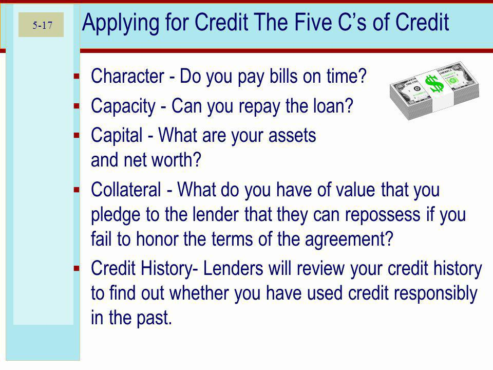 Applying for Credit The Five C's of Credit