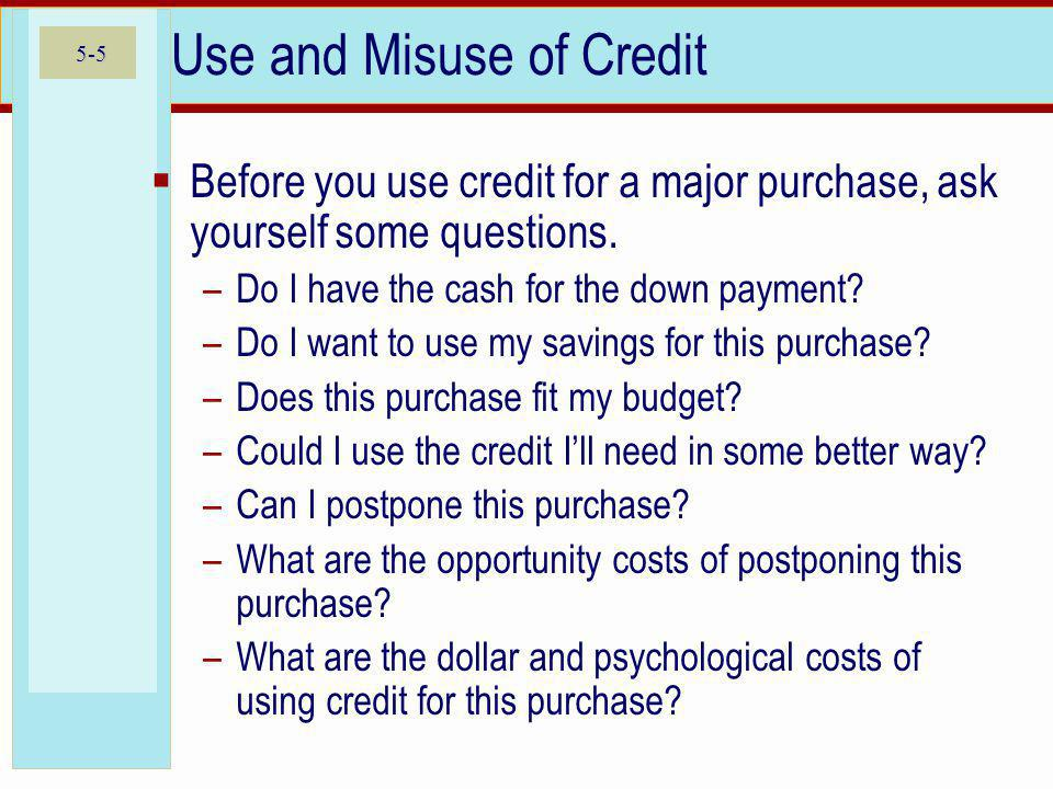 Use and Misuse of Credit