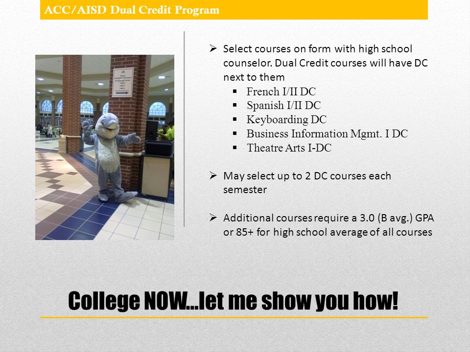 College NOW…let me show you how!
