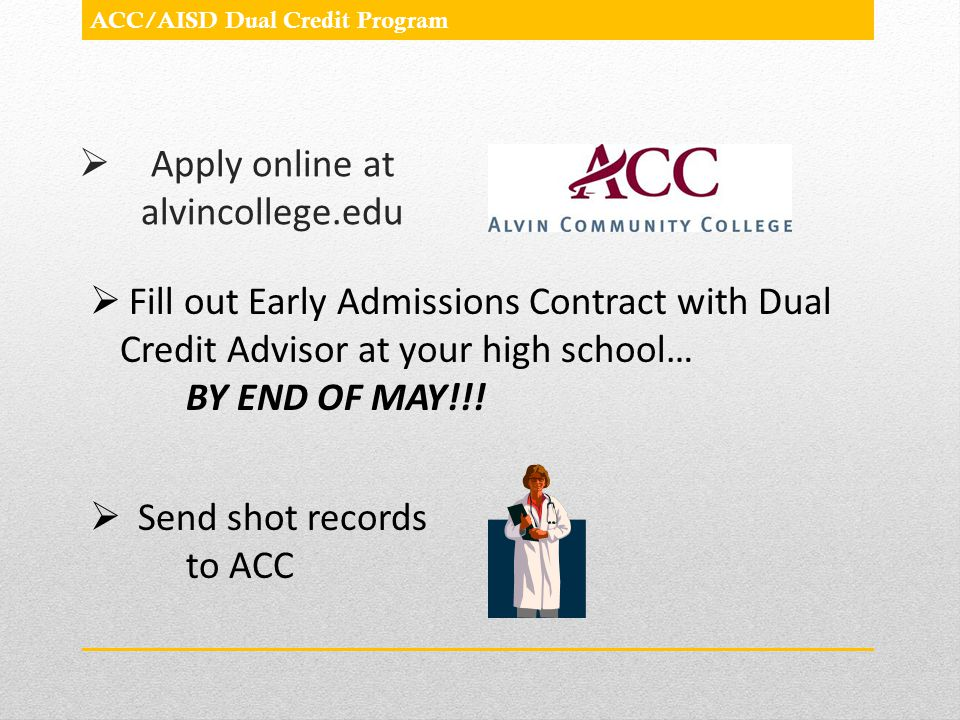 Apply online at alvincollege.edu