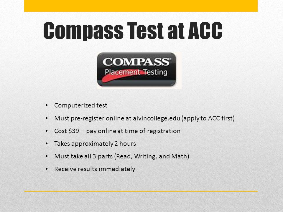 Compass Test at ACC Computerized test