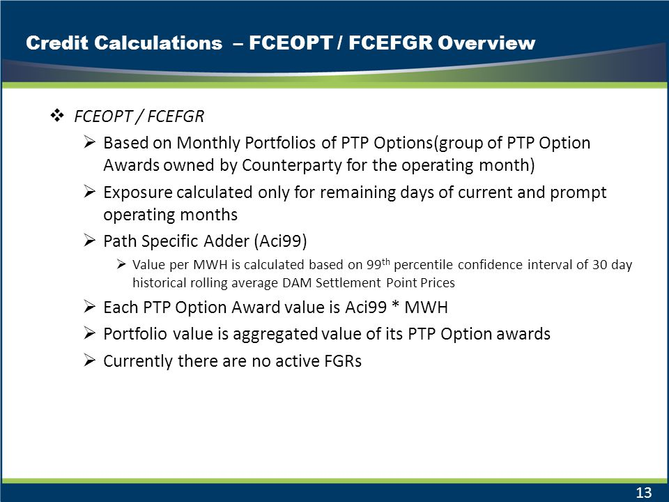 Credit Calculations – FCEOPT / FCEFGR Overview