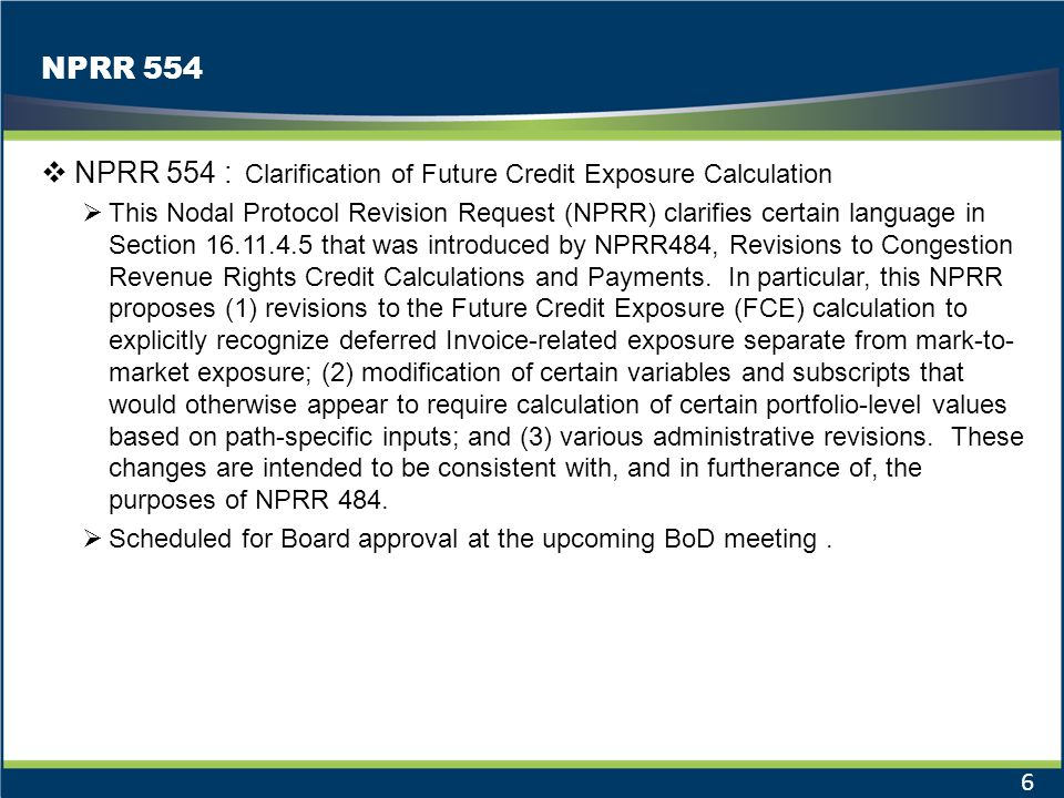 NPRR 554 : Clarification of Future Credit Exposure Calculation