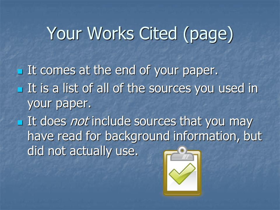 Your Works Cited (page)