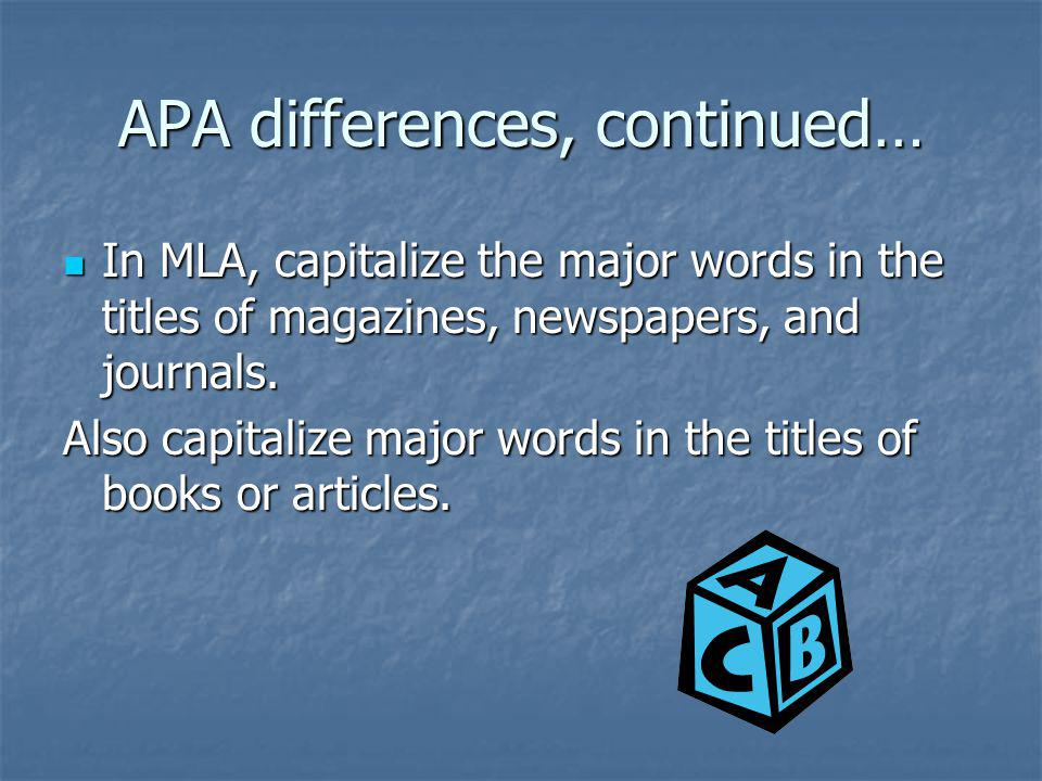 APA differences, continued…