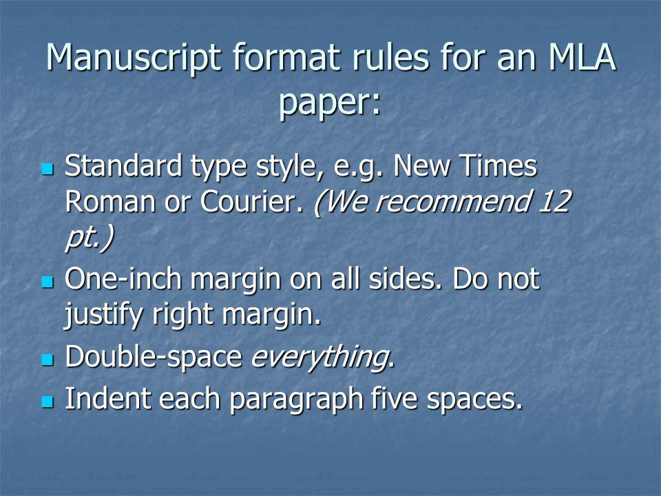 Manuscript format rules for an MLA paper: