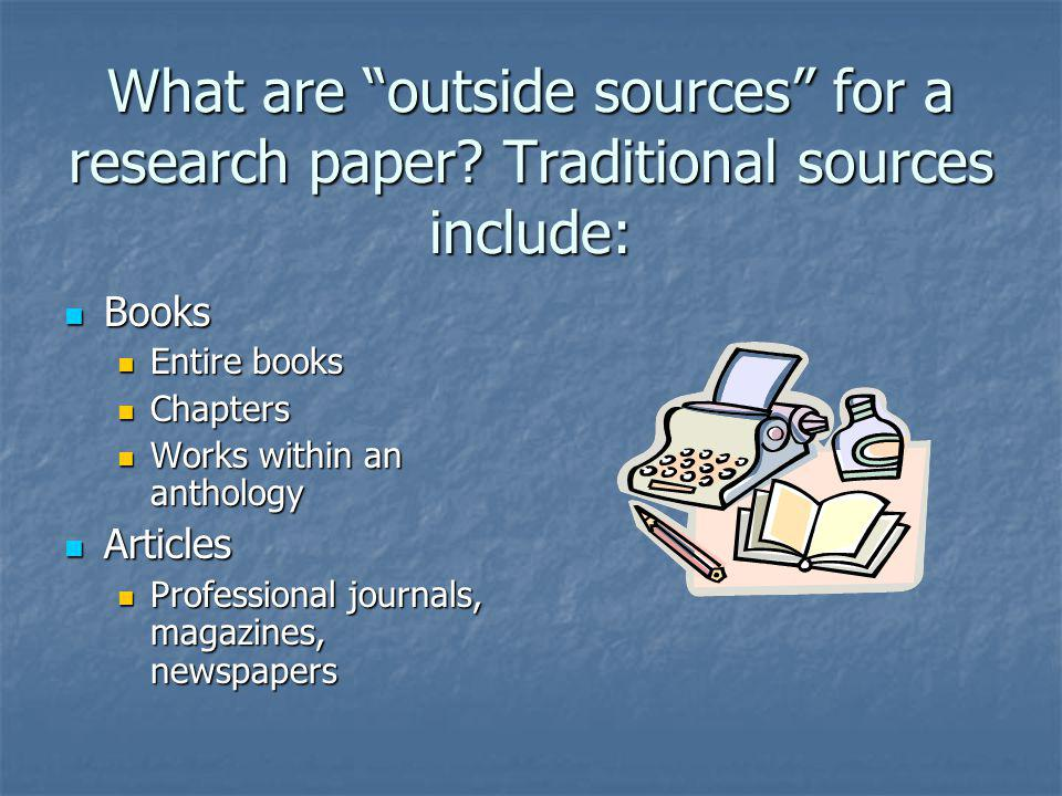 What are outside sources for a research paper