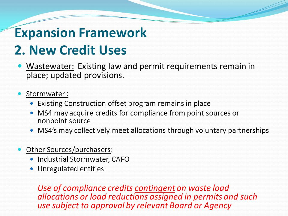 Expansion Framework 2. New Credit Uses
