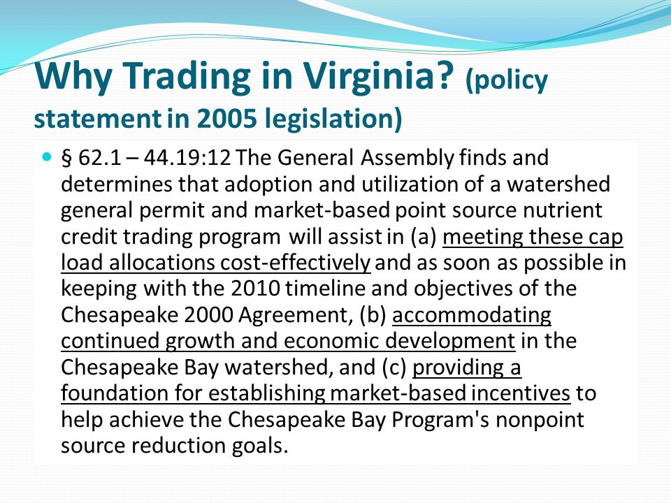 Why Trading in Virginia (policy statement in 2005 legislation)