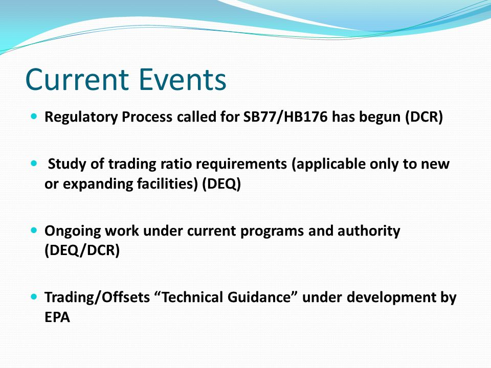Current Events Regulatory Process called for SB77/HB176 has begun (DCR)