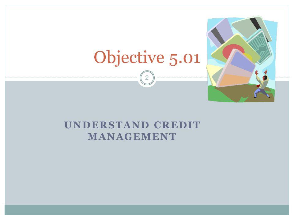 Understand credit management