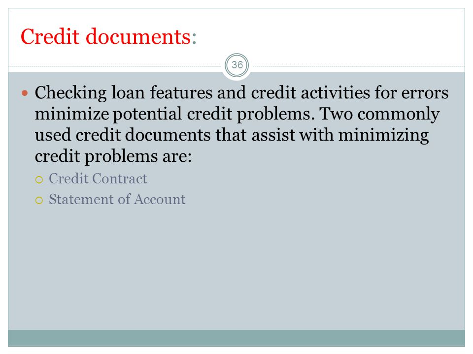 Credit documents:
