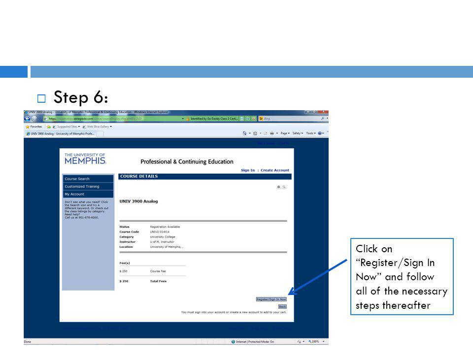 Step 6: Click on Register/Sign In Now and follow all of the necessary steps thereafter