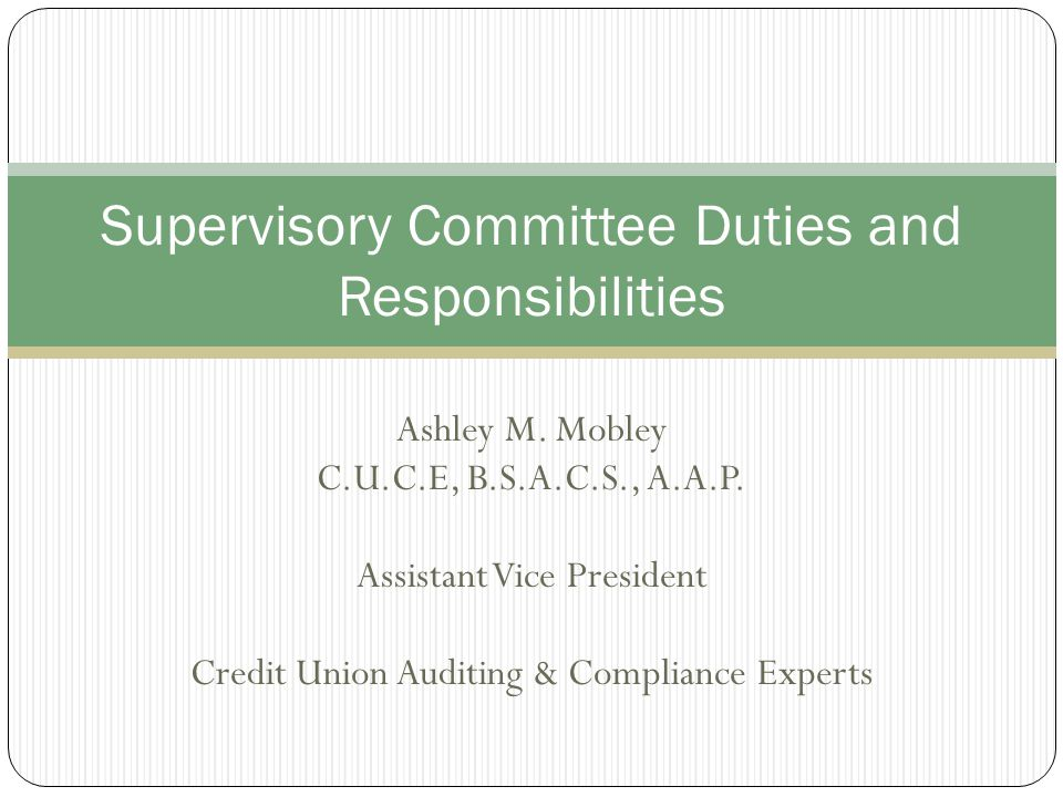 Supervisory Committee Duties and Responsibilities
