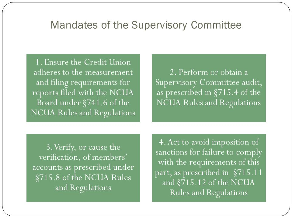 Mandates of the Supervisory Committee