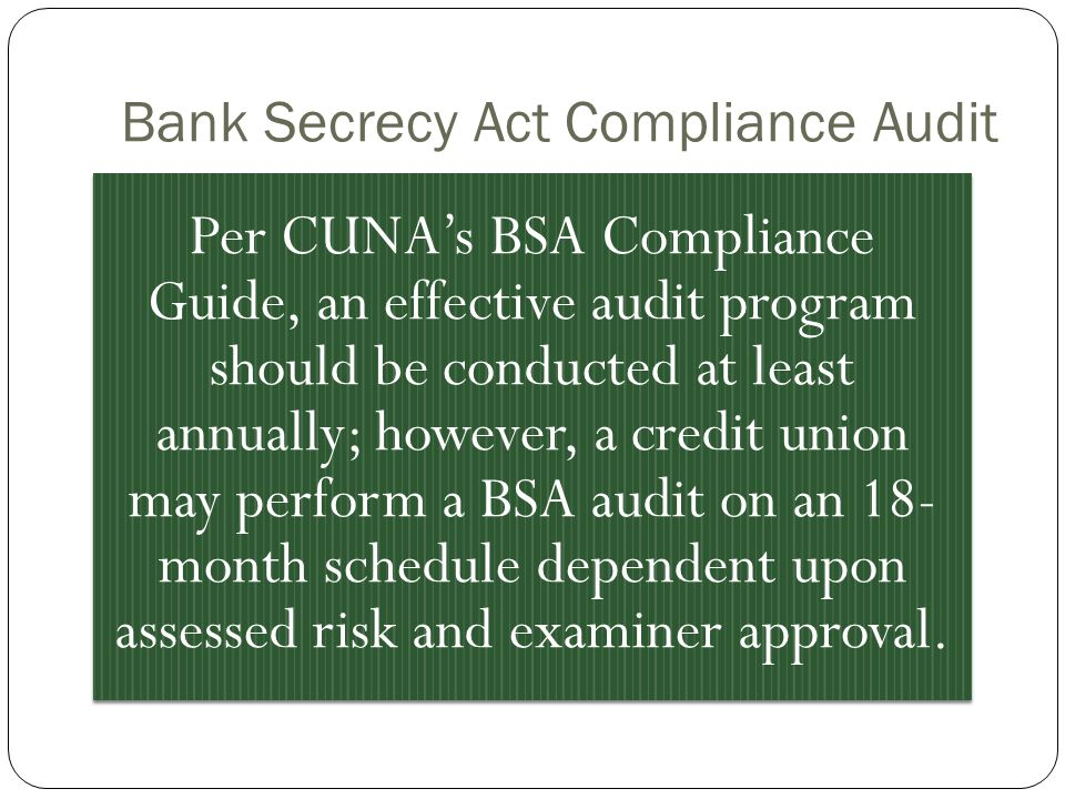 Bank Secrecy Act Compliance Audit