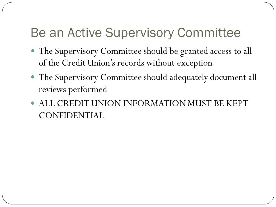 Be an Active Supervisory Committee