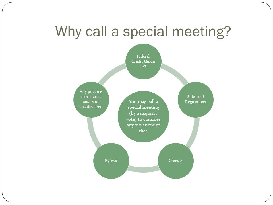 Why call a special meeting
