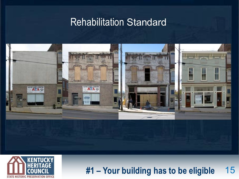 #1 – Your building has to be eligible