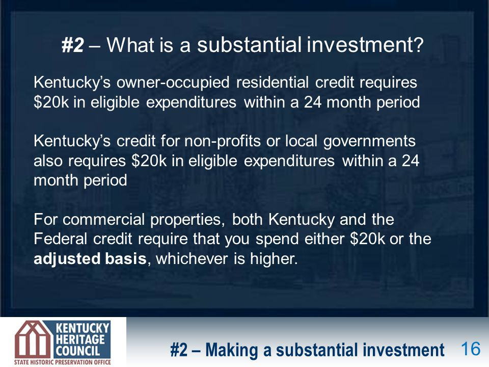 #2 – Making a substantial investment