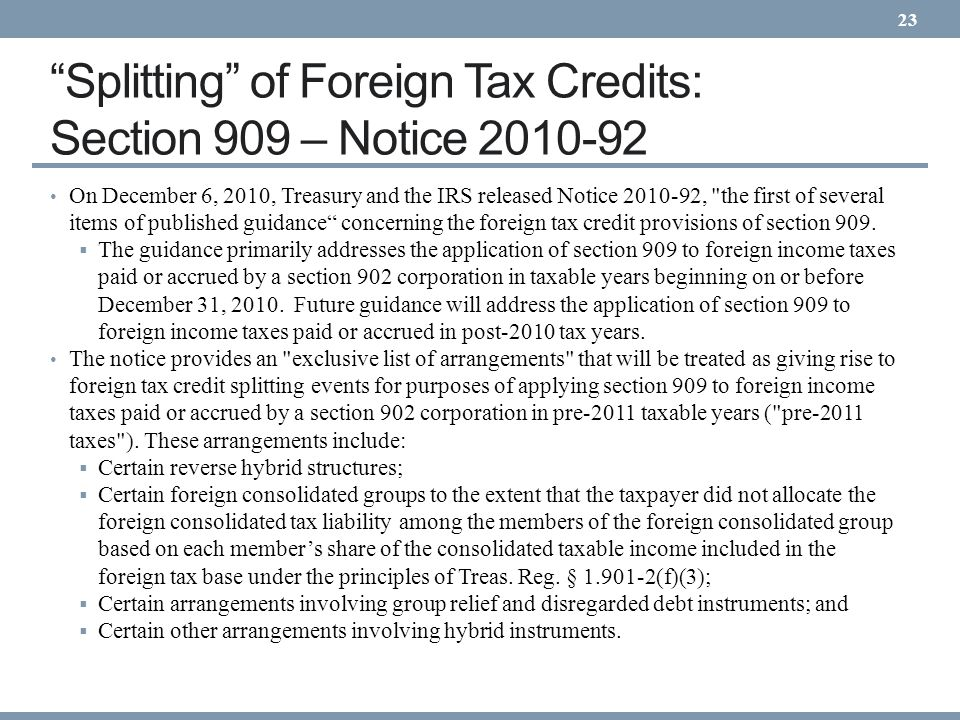 Splitting of Foreign Tax Credits: Section 909 – Notice 2010-92