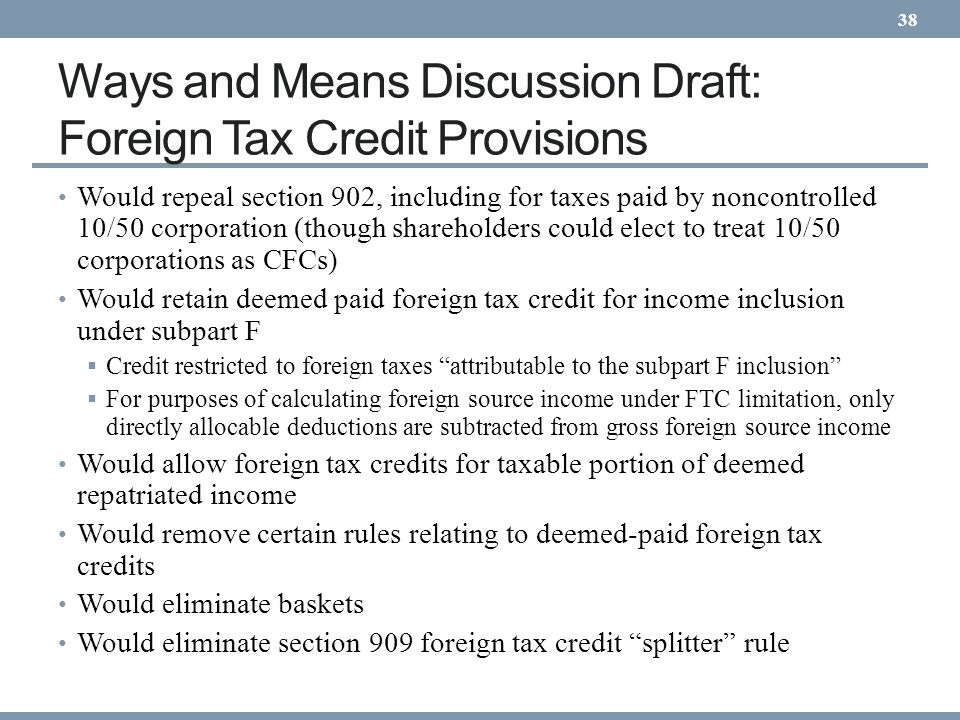 Ways and Means Discussion Draft: Foreign Tax Credit Provisions