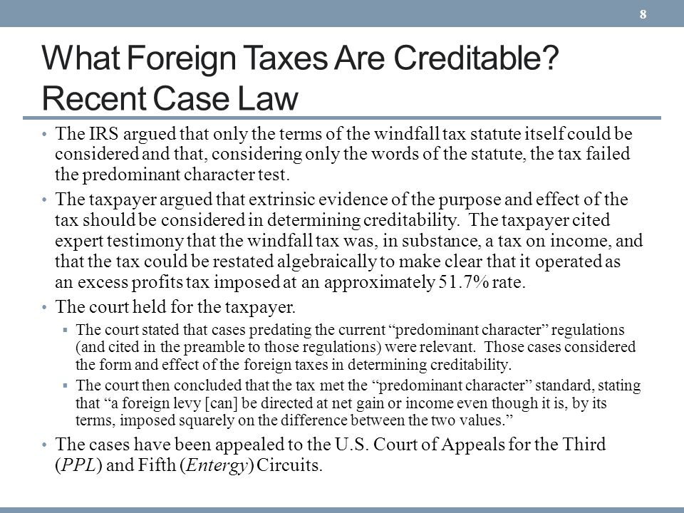 What Foreign Taxes Are Creditable Recent Case Law