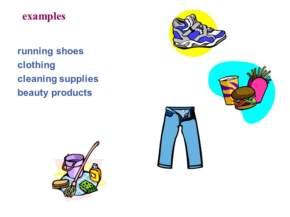 examples running shoes clothing cleaning supplies beauty products