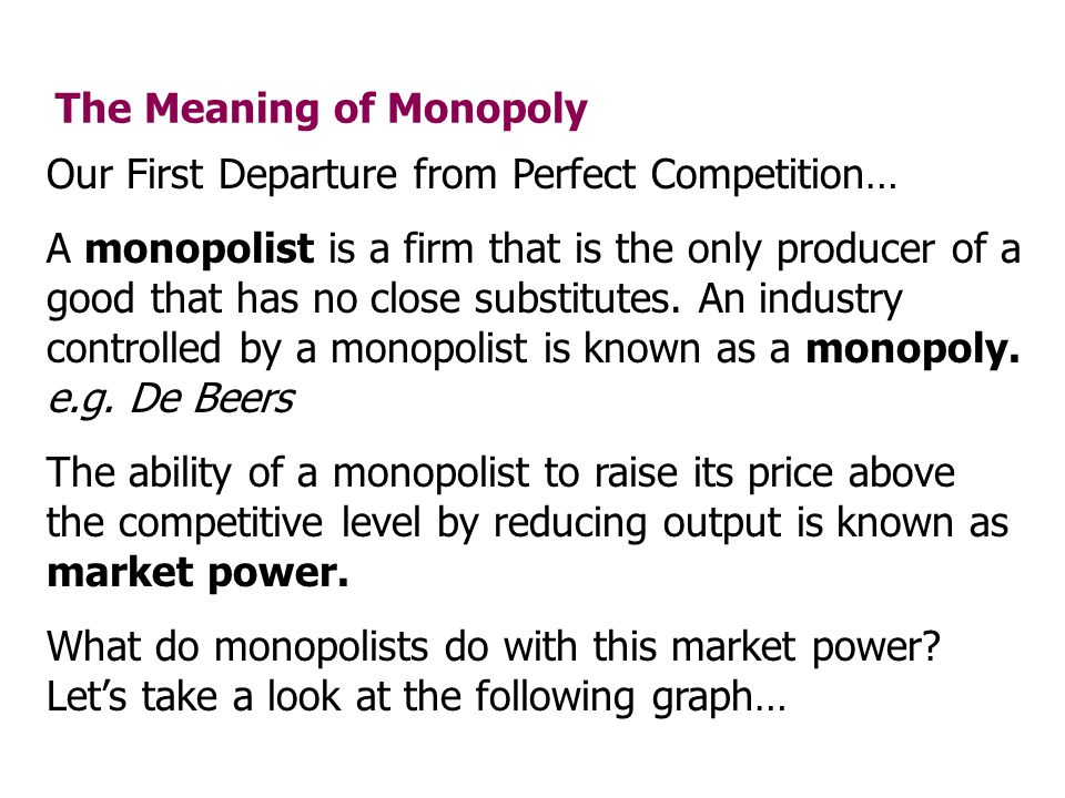 The Meaning of Monopoly
