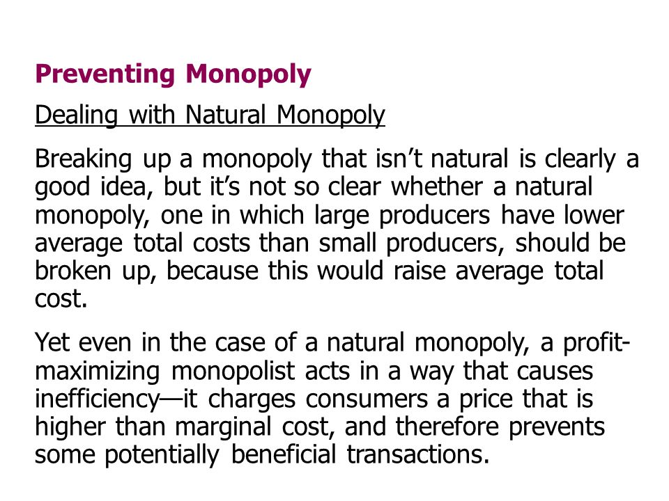 Preventing Monopoly Dealing with Natural Monopoly.