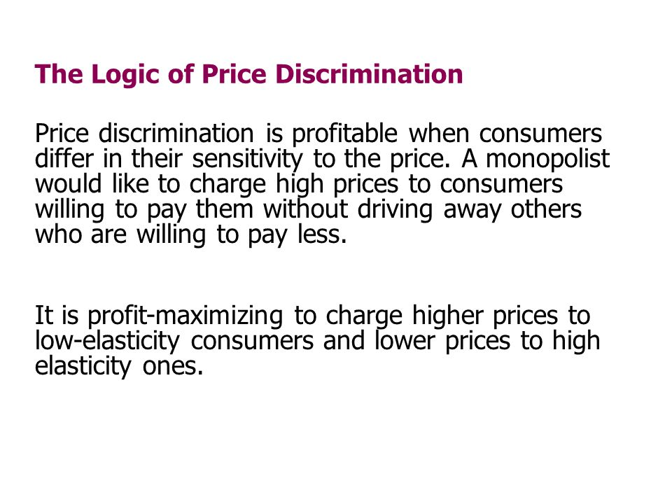 The Logic of Price Discrimination