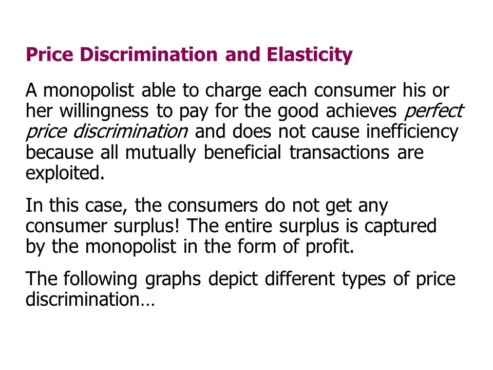 Price Discrimination and Elasticity