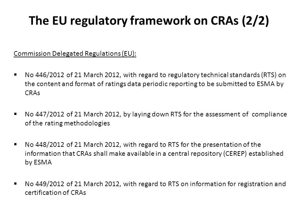 The EU regulatory framework on CRAs (2/2)