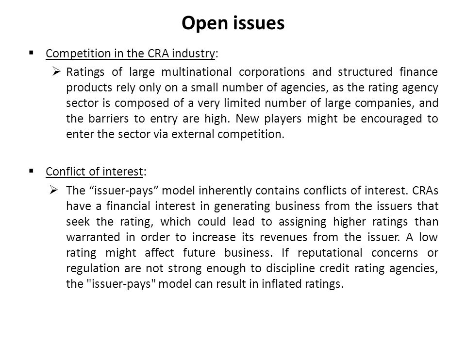 Open issues Competition in the CRA industry: