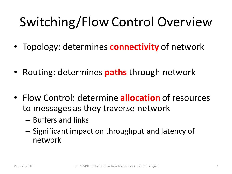 Switching/Flow Control Overview
