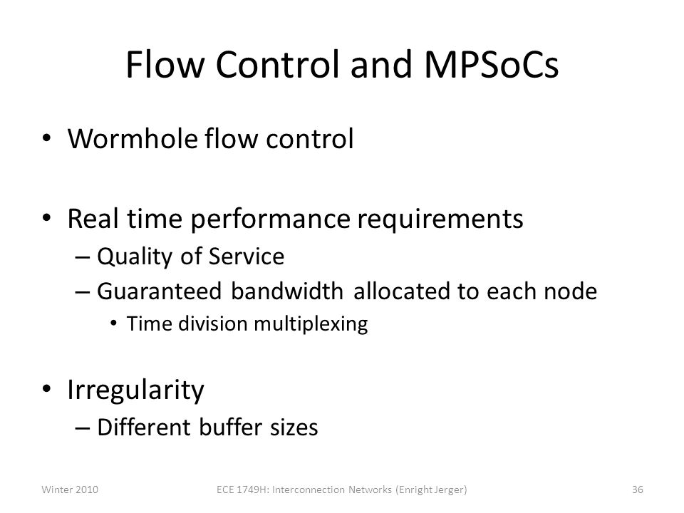Flow Control and MPSoCs