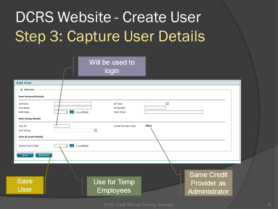 DCRS Website - Create User Step 3: Capture User Details