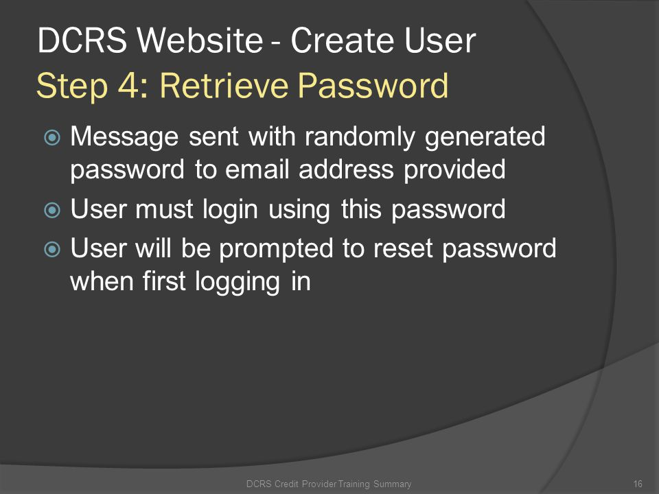 DCRS Website - Create User Step 4: Retrieve Password