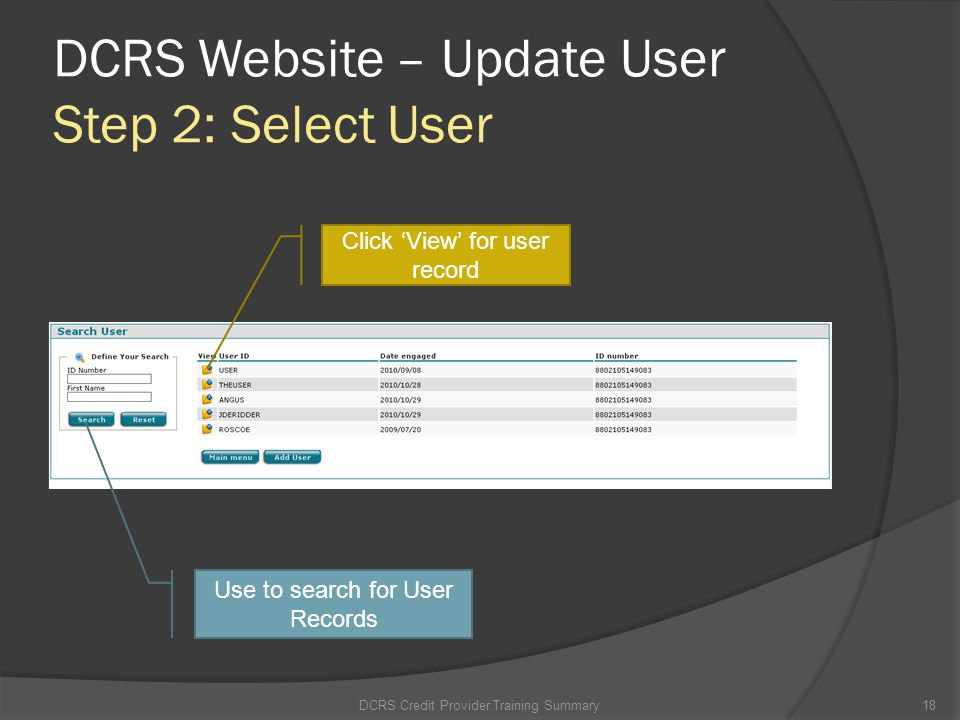 DCRS Website – Update User Step 2: Select User
