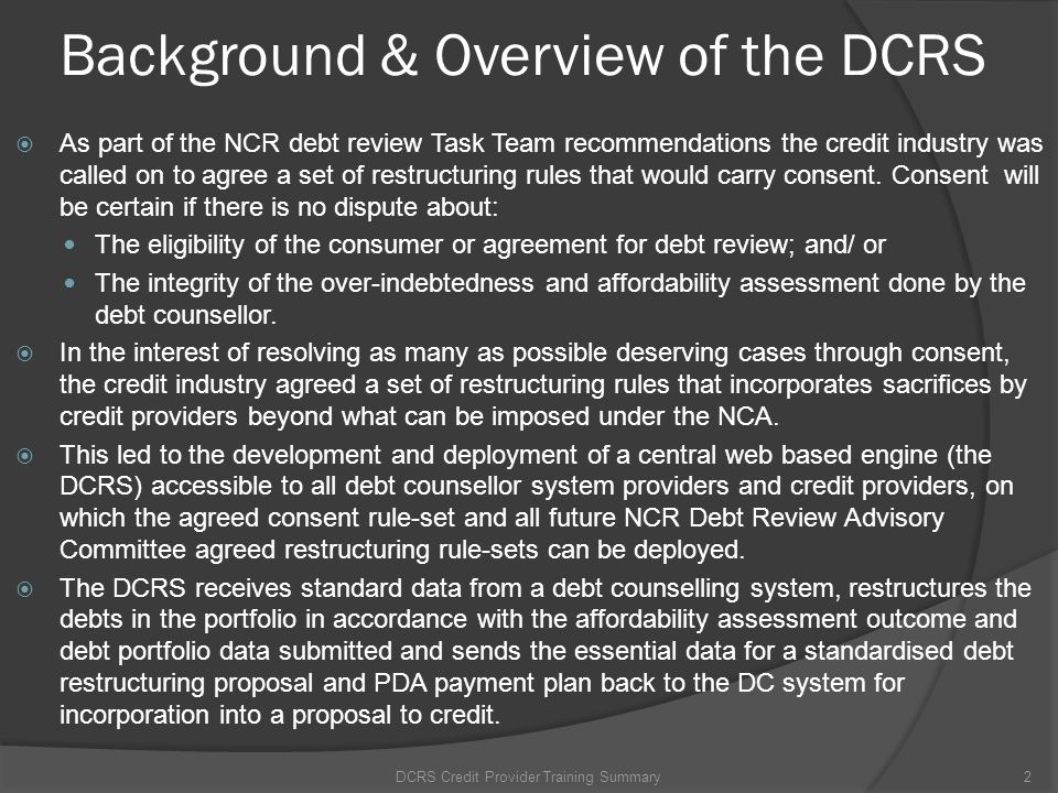 Background & Overview of the DCRS