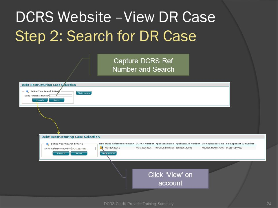 DCRS Website –View DR Case Step 2: Search for DR Case