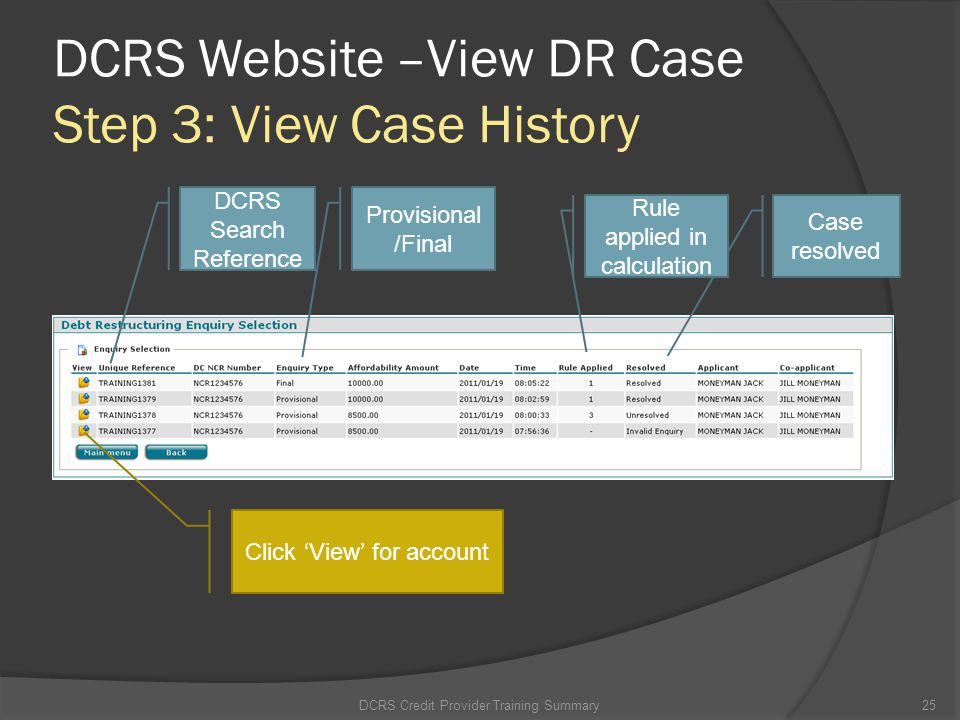 DCRS Website –View DR Case Step 3: View Case History