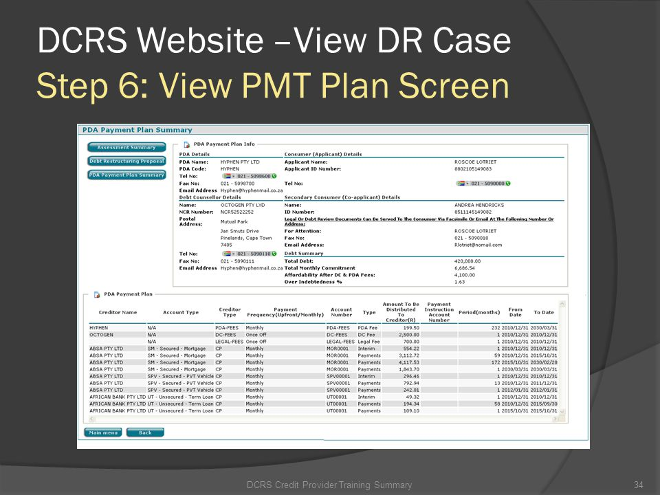 DCRS Website –View DR Case Step 6: View PMT Plan Screen