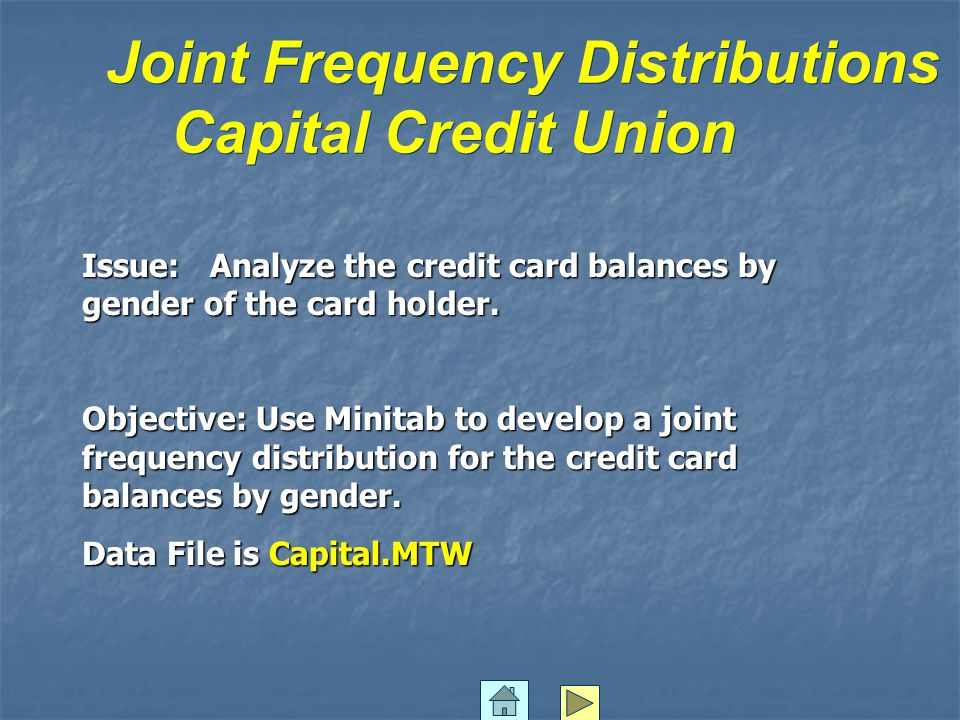 Joint Frequency Distributions Capital Credit Union