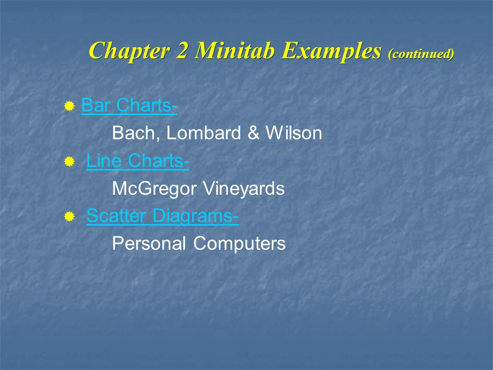 Chapter 2 Minitab Examples (continued)